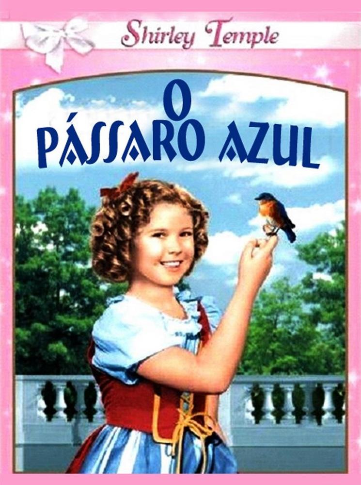 O PÁSSARO AZUL (1940)
