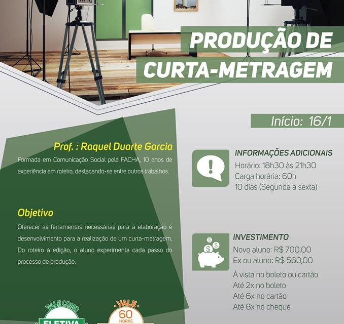 CURSO DE PRODUÇÃO DE CURTA METRAGEM NA FACHA!!! INTENSIVO DE JANEIRO