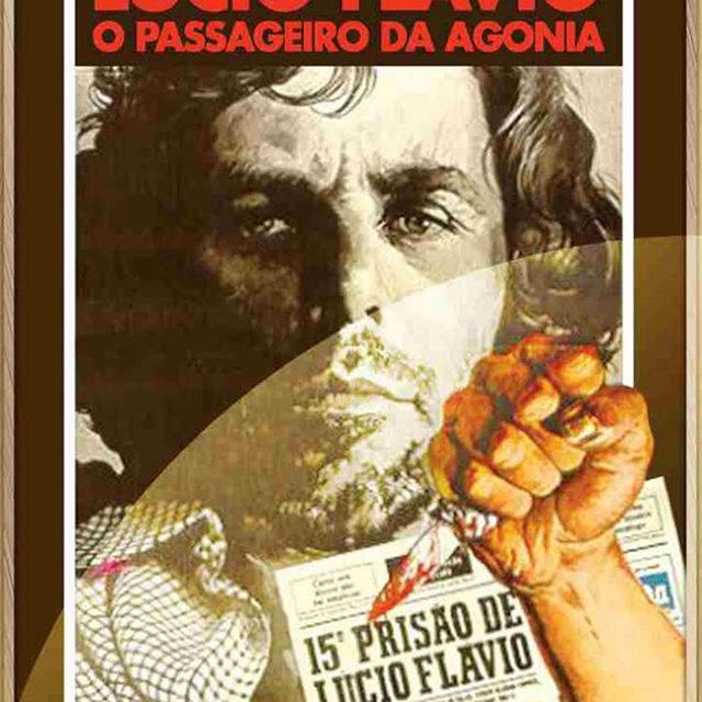 Lúcio Flávio, O Passageiro de Agonia (1976)